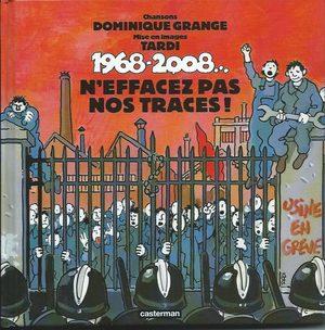 1968-2008...n'effacez pas nos traces