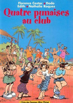 Quatre punaises au club