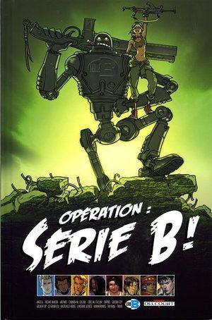 Opération : Série B