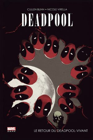 Deadpool – Le Retour du Deadpool-Vivant