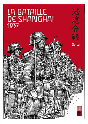 La Bataille de Shanghai 1937 Manhua