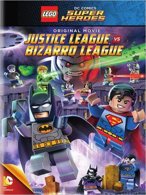 LEGO DC Comics Super Héros : La Ligue des Justiciers vs. la Ligue Bizarro