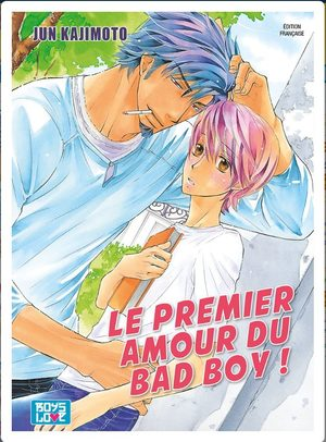 Le premier amour du bad boy! Manga