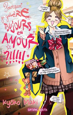 Pourquoi je galère toujours en amour ?!!!!! Manga