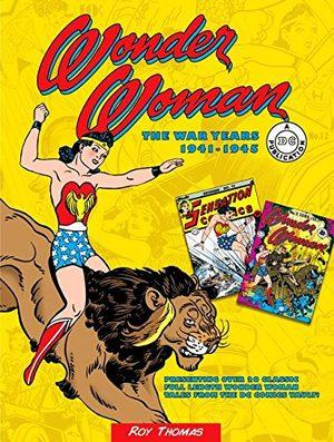 Wonder Woman - The War Years 1941-1945