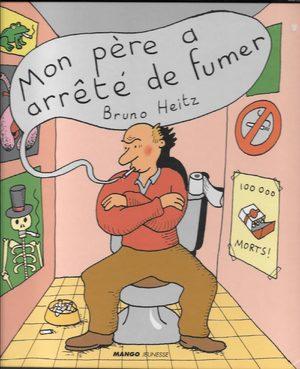 Mon père a arrêté de fumer