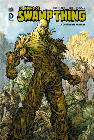 Le règne de Swamp Thing