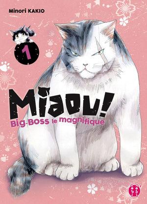 MIAOU ! Big-Boss le magnifique Manga