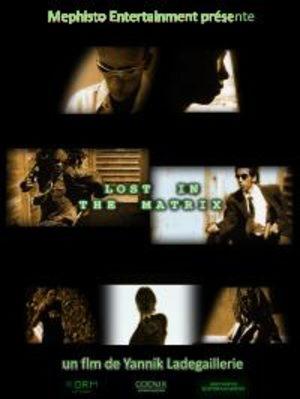 Lost In The Matrix