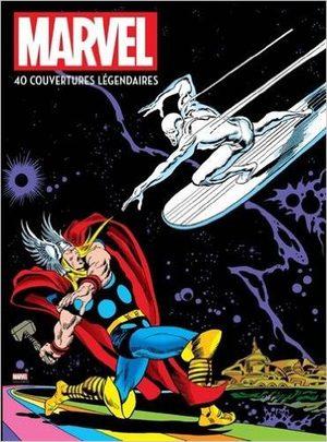 Marvel - 40 couvertures légendaires