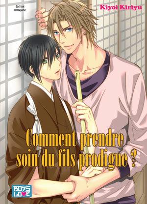 Comment prendre soin du fils prodigue ? Manga