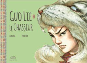 Guo Lie le chasseur Livre illustré