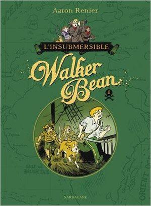 L'insubmersible Walker Bean