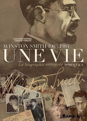 Une vie : winston smith (1903/1984)