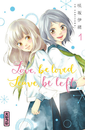 Love, be loved, Leave, be left Manga
