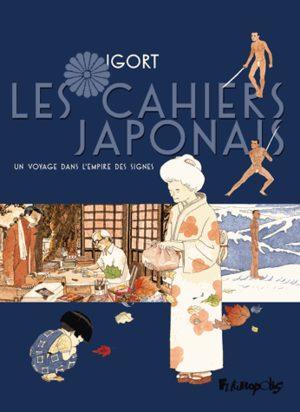 Les Cahiers Japonais - Un voyage dans l'empire des signes