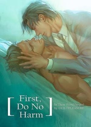 First, Do No Harm Dôjinshi