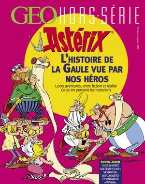 Astérix - L'histoire de la Gaule vue par nos héros