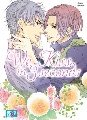 We Kiss in 3 seconds Manga