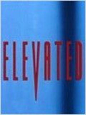 Elevated Film