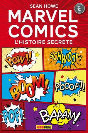Marvel Comics - L'Histoire secrète