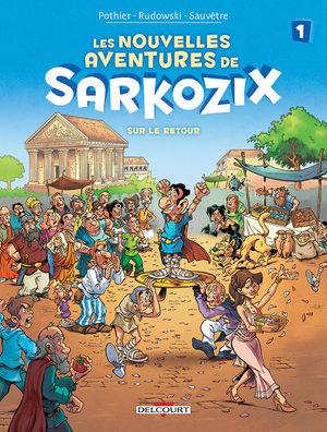 Les nouvelles aventures de Sarkozix