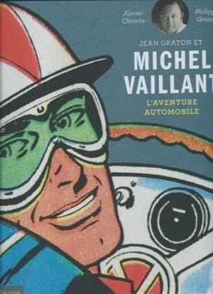 Jean Graton et Michel Vaillant - l'aventure automobile Livre illustré