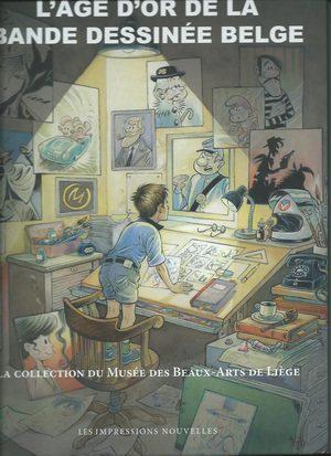 L'âge d'or de la bande dessinée belge