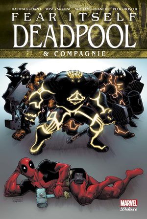 Fear itself - Deadpool & Cie