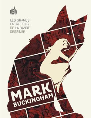 Les grands entretiens de la bande dessinée - Mark Buckingham