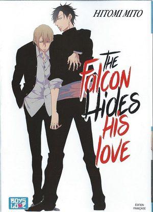 The falcon hides his love