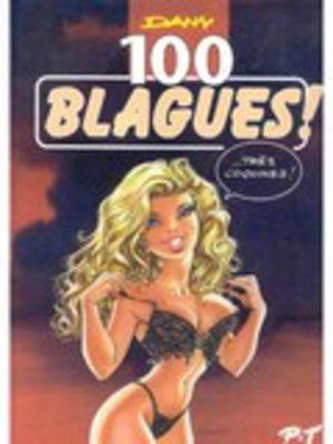 100 Blagues ! Très Coquines !