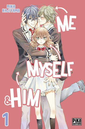 Me, myself & him Manga