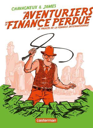 Les aventuriers de la finance perdue