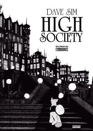 Une histoire de Cerebus - High Society