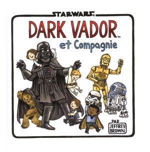 Dark Vador et Compagnie