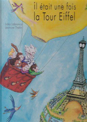 Il était une fois la Tour Eiffel Livre illustré