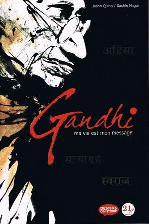 Gandhi - Ma vie est mon message