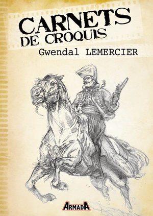 Carnets de croquis - Gwendal Lemercier
