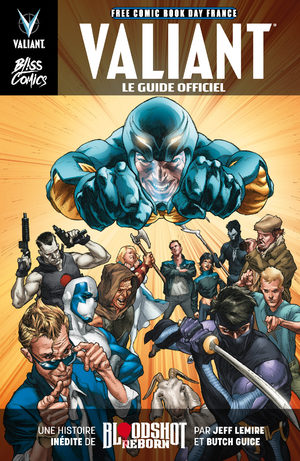 Free Comic Book Day France 2016 - Valiant, le guide officiel