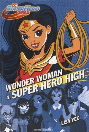 Wonder Woman à Super Hero High Roman