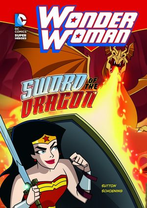 Wonder Woman - Sword of the Dragon