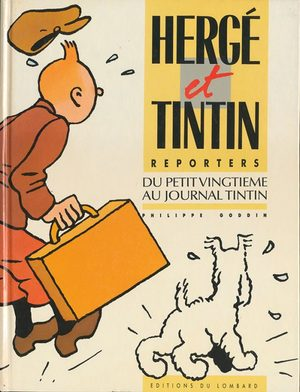 Hergé et Tintin reporters