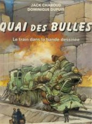 Quai des bulles : le train dans la bande dessinée Livre illustré