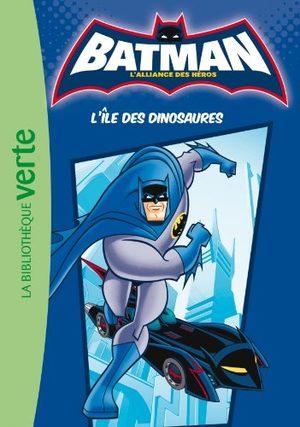 Batman - L'alliance des héros (Bibliothèque Verte)