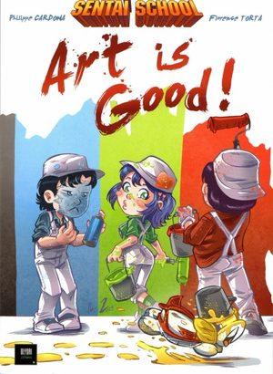 Sentaï School - Art is good !