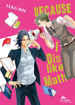 Because I Dislike Math Manga