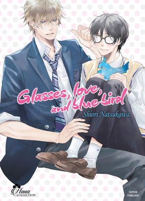 Glasses, love, and blue bird Manga