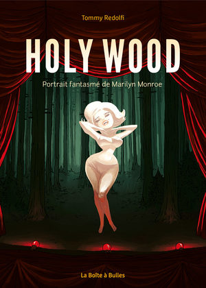 HOLY WOOD - Portrait fantasmé de Marilyn Monroe