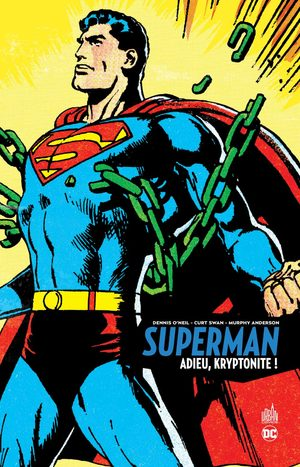 Superman - Adieu, Kryptonite